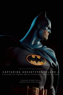 Sideshow Collectibles Book Capturing Archetypes  Vol. 2